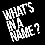 What's in a name? Tips for naming your new business