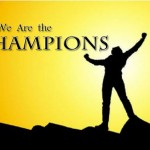 We are the champions, my friends!*